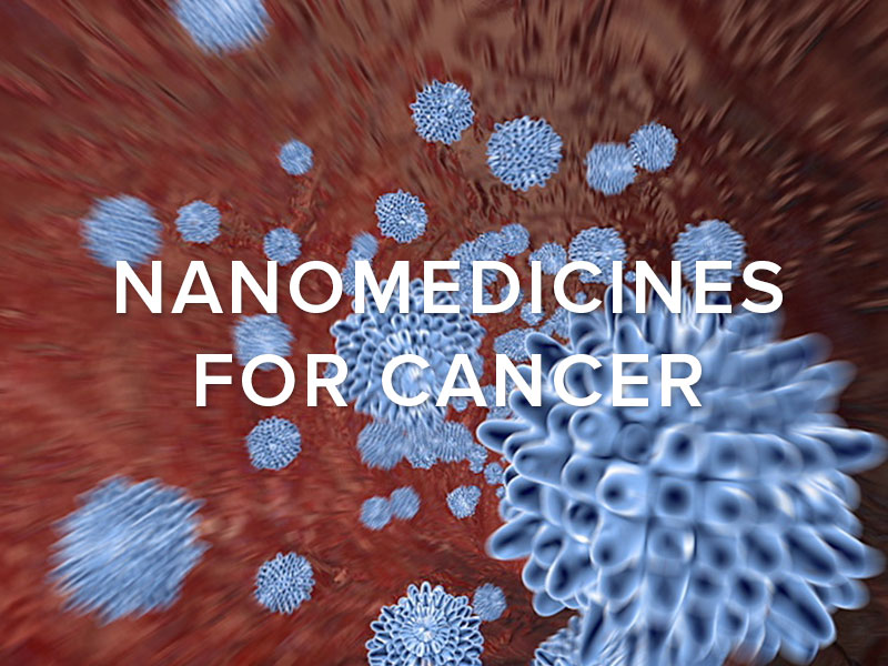 Nanomedicine for Cancer
